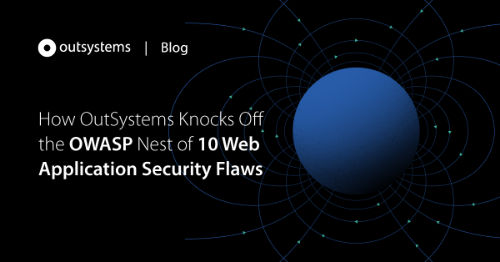 OWASP Web Applications Top Ten and OutSystems