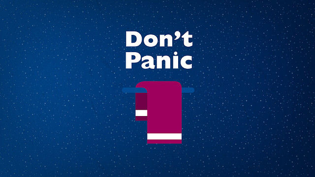 Don't panic... and bring a towel.