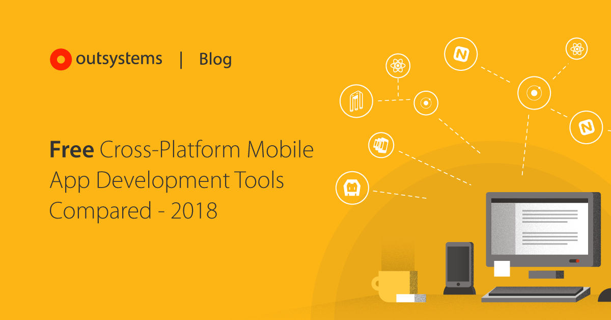 Free Cross-Platform Mobile App Development Tools Compared - 2018