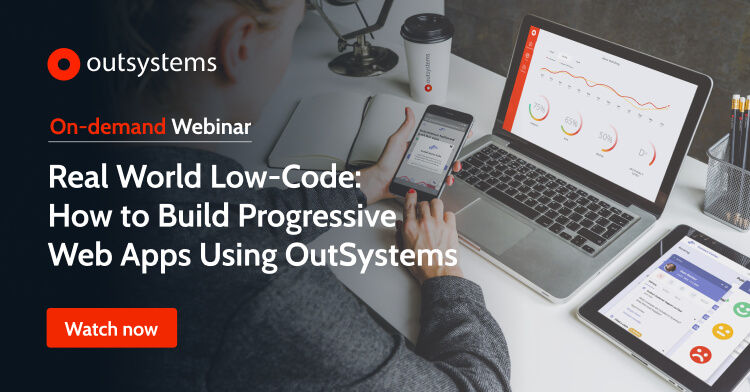 How to Build Progressive Web Apps (PWAs) with Low-Code webinar