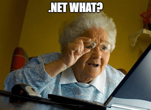 Meme of old lady looking at .net migration