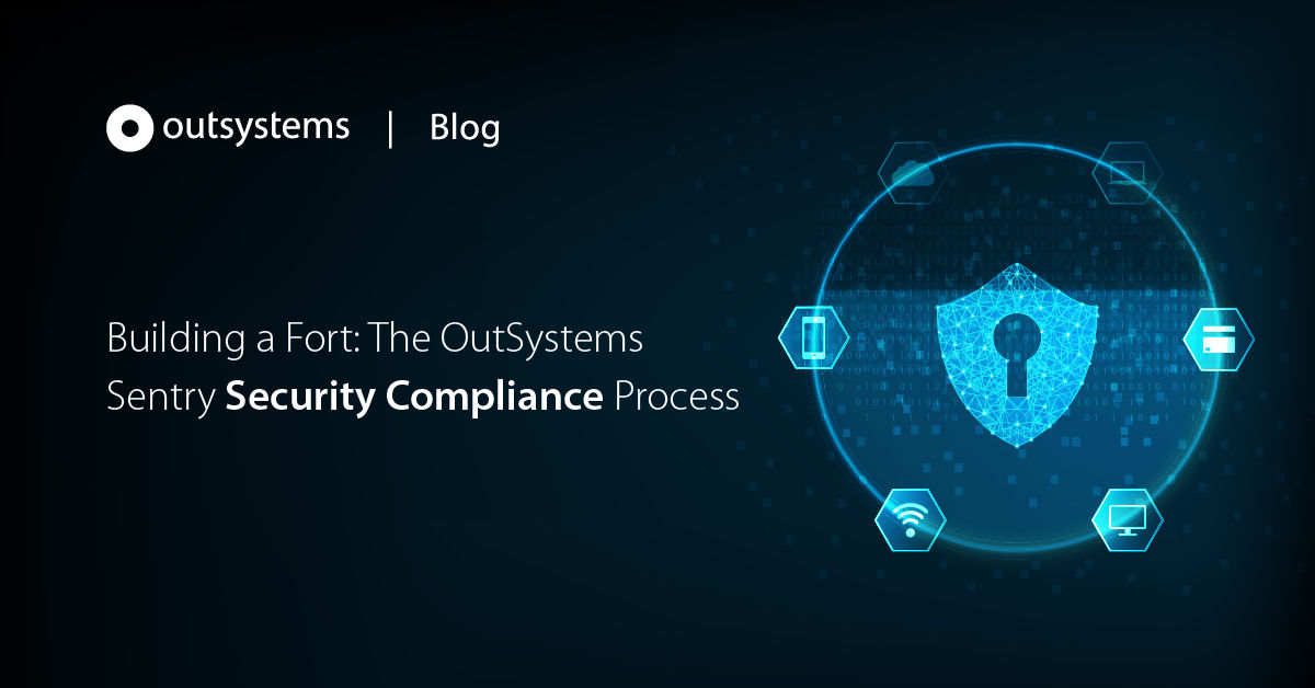 building a fort  the outsystems sentry security compliance