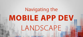 Navigating the Mobile App Dev Landscape Guide