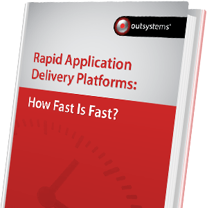 Rapid Application Delivery Platforms - How Fast is Fast