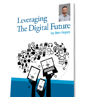 Leveragin the Digital Future - by Ben Kepes