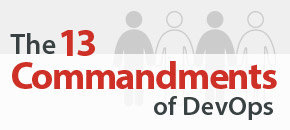 The 13 Commandments of DevOps